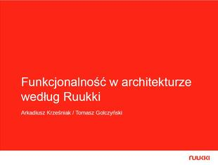 Funkcjonalność w architekturze według Ruukki. PREZENTACJA